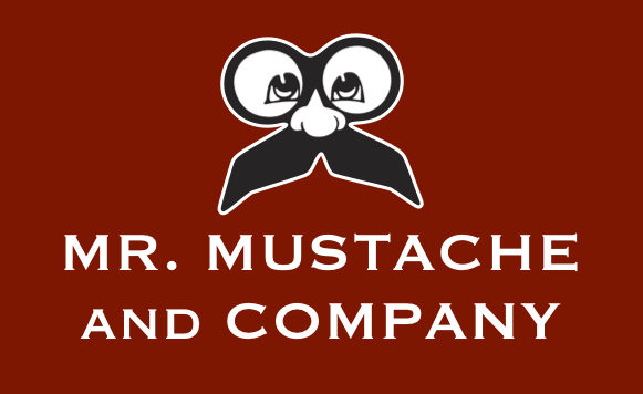 MR. MUSTACHE AND COMPANY